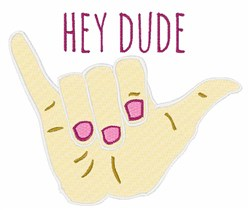 Hey Dude embroidery design