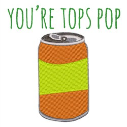 Youre Tops Pop embroidery design