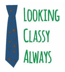 Looking Classy embroidery design