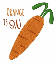 Orange Is On embroidery design