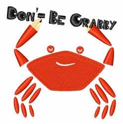 Dont Be Crabby embroidery design