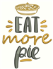 Eat More Pie embroidery design