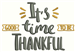 Its Good Time to be Thankful embroidery design