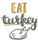 Eat Turkey embroidery design