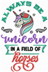 Be A Unicorn embroidery design