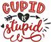 Cupid is Stupid embroidery design