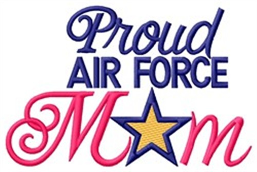 Proud Air Force Mom Embroidery Design