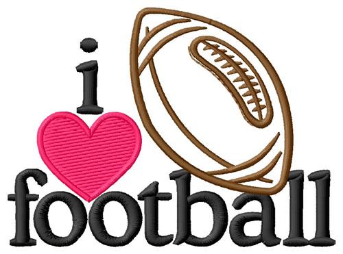 I Love Footballball Embroidery Design Annthegran