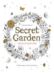 Secret Garden; The Artist's Edition Coloring Book